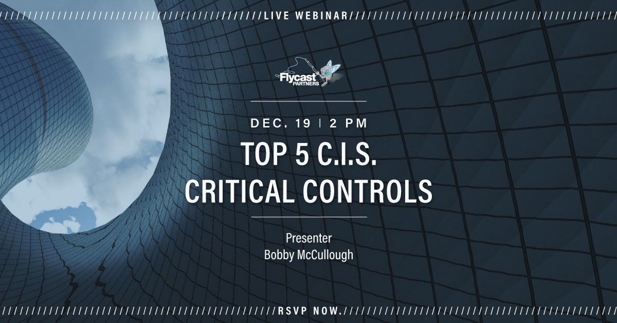 TOP 5 CENTER FOR INTERNET SECURITY (CIS) CRITICAL CONTROLS 12.19.19