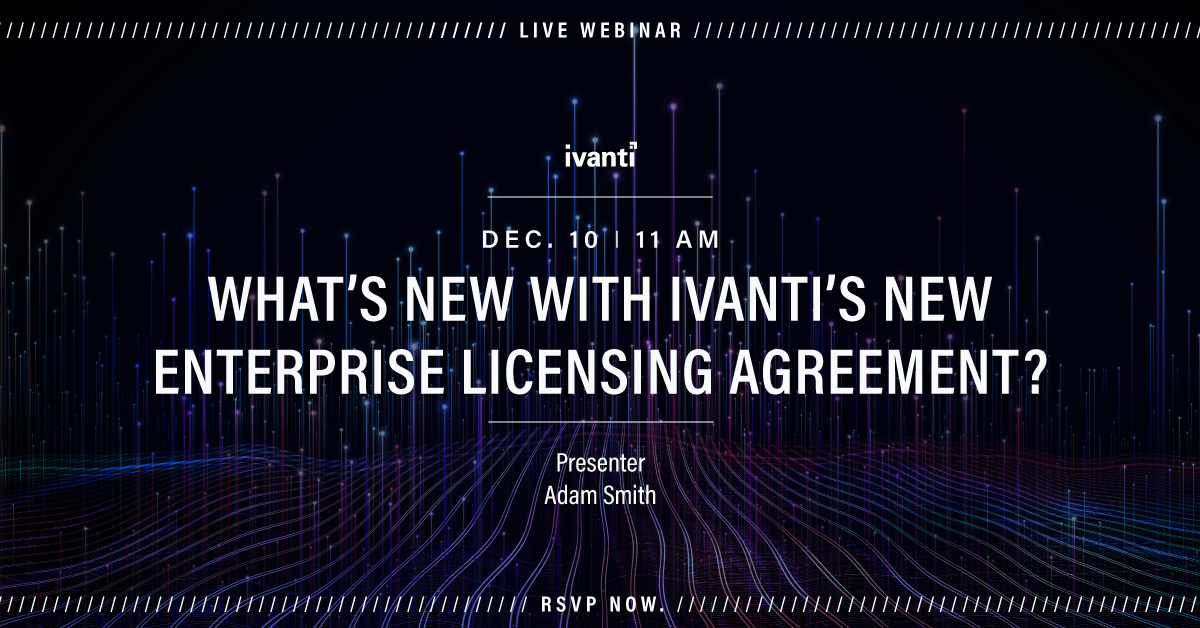 Ivanti Enterprise Licensing Agreement