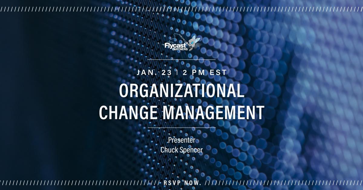 Flycast Partners Organizational Change Management