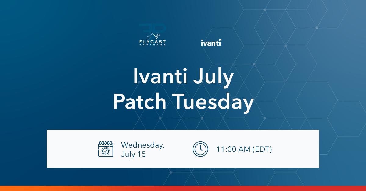 Ivanti July Patch Tuesday
