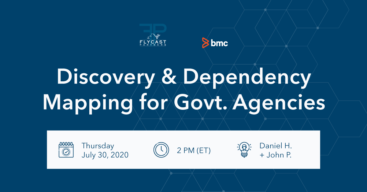 Discovery and Dependency Mapping for Government Agencies
