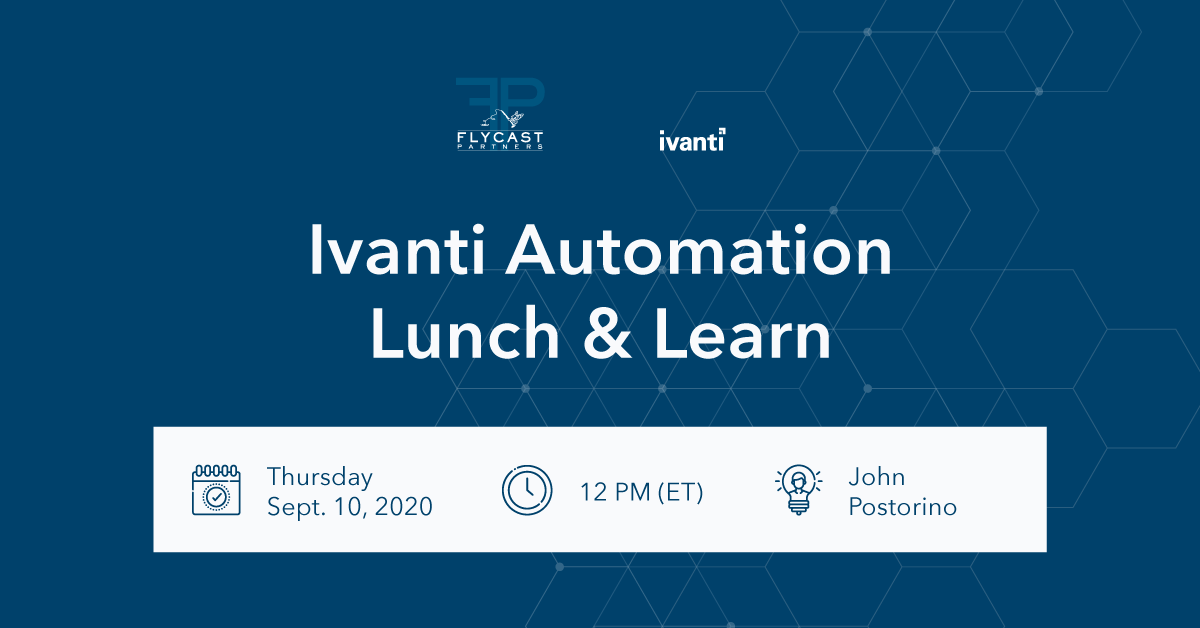 ivanti automation lunch and learn